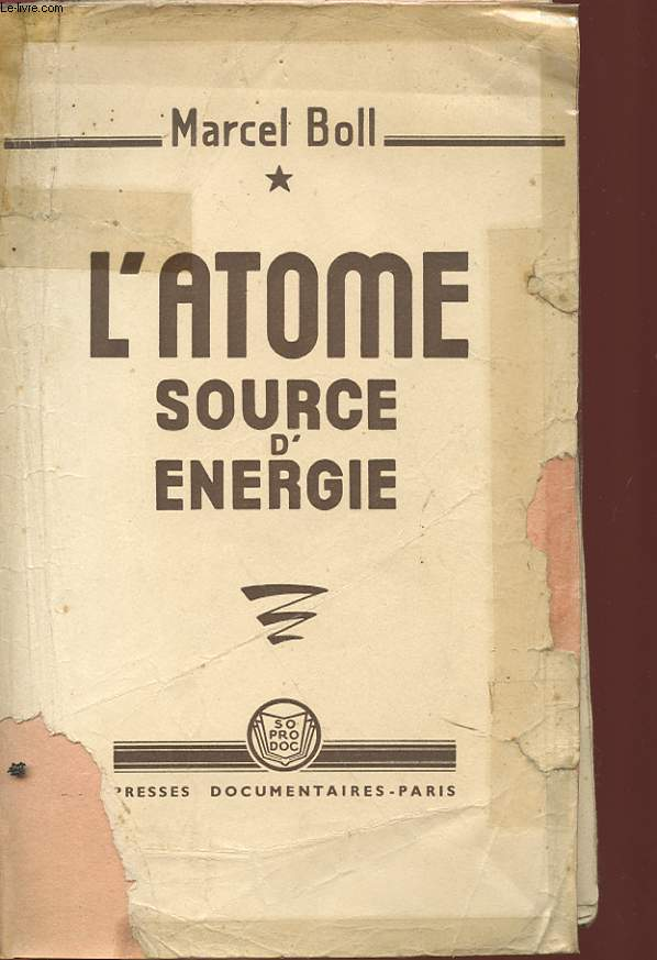 L'ATOME SOURCE D'ENERGIE