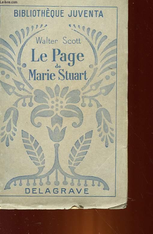 LE PAGE DE MARIE STUART - L'ABBE
