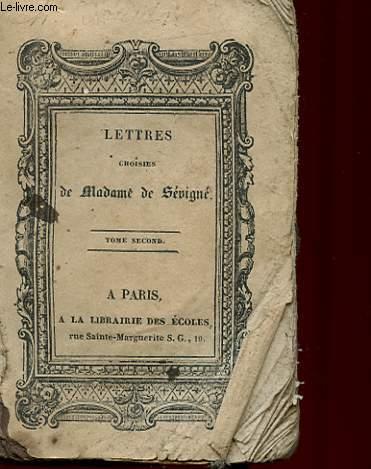 LETTRES CHOISIES DE Mme DE SEVIGNE - TOME 2