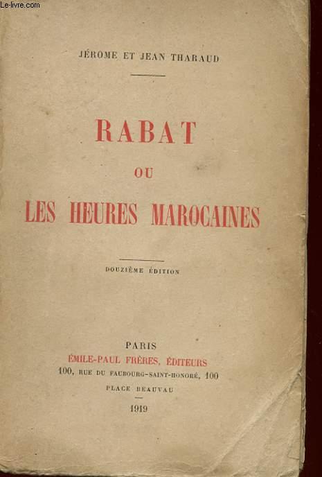 RABAT OU LES HEURES MAROCAINES