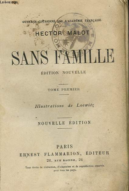 SANS FAMILLE - TOME 1