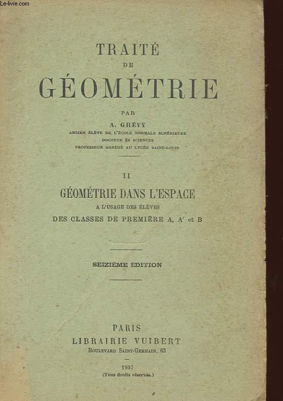 TRAITE DE GEOMETRIE - 2 - GEOMETRIE DANS L'ESPACE