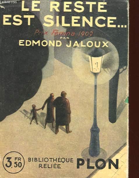 LE RESTE EST SILENCE...