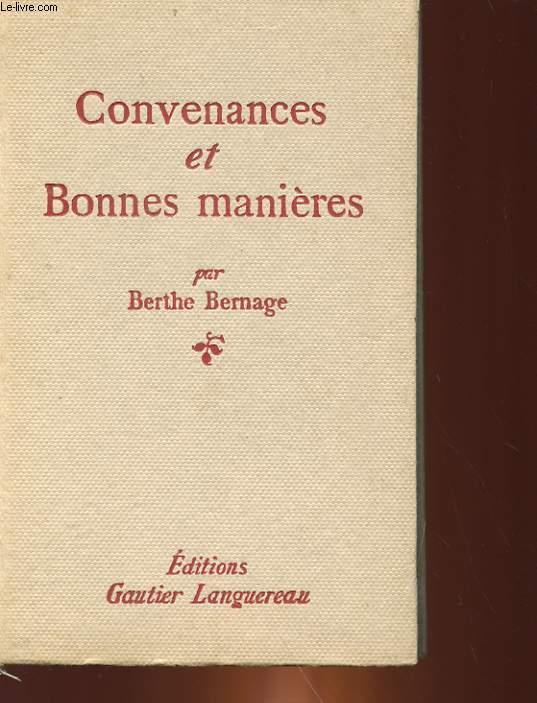 CONVENANCES ET BONNE MANIERES - LE CODE MODERNE DU SAVOIR-VIVRE