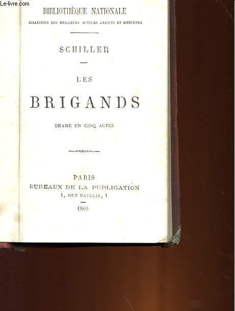 LES BRIGANDS - DRAME EN 5 ACTES