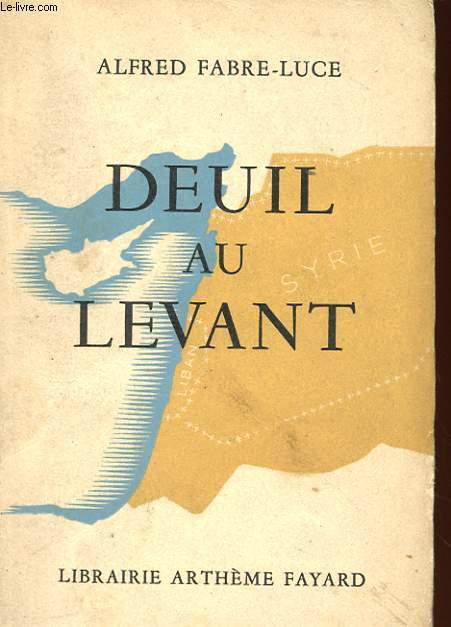 DEUIL AU LEVANT