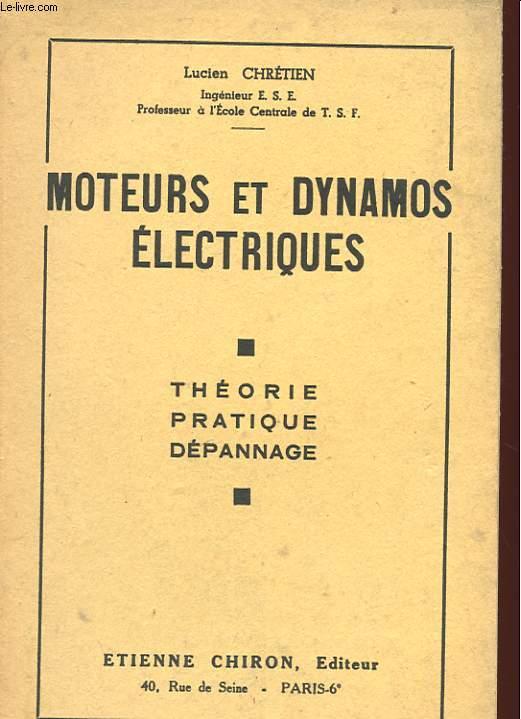 MOTEURS ET DUNAMOS ELECTRIQUES - THEORIE PRATIQUE DEPANNAGE