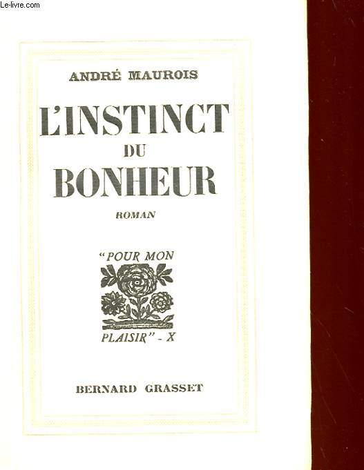 L'INSTINCT DU BONHEUR