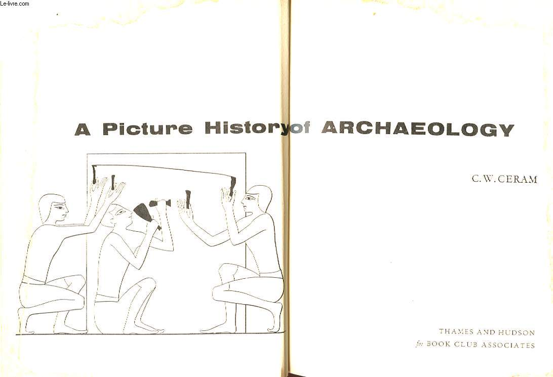 A PICTURE HISTORY ARCHAEOLOGY