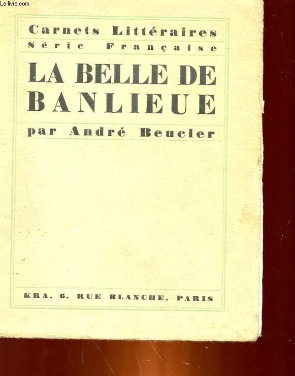 LA BELLE DE BANLIEUE
