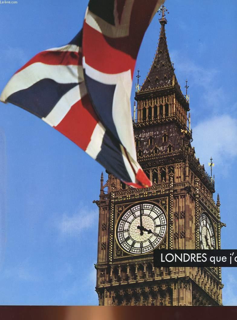 LONDRES QUE J'AIME..