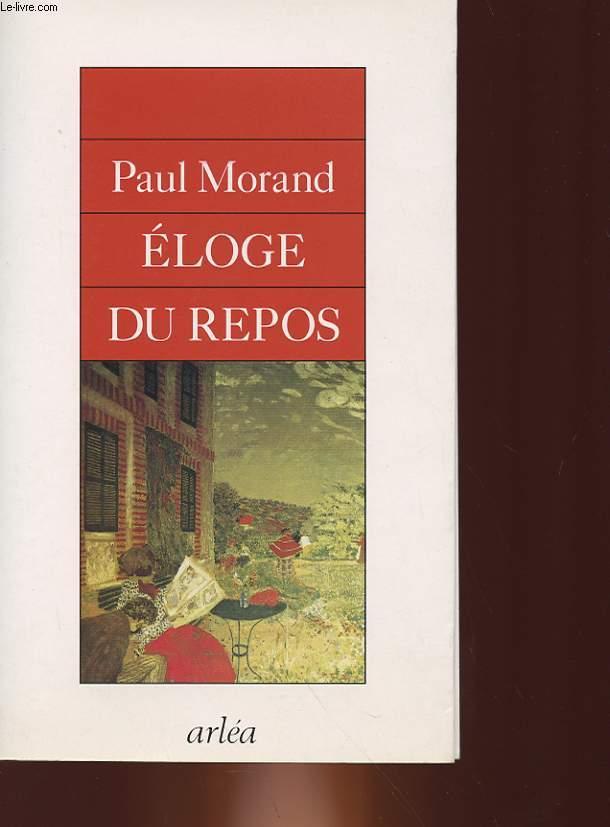 ELOGE DU REPOS - APPRENDRE A SE REPOSER