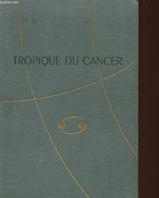 TROPIQUE DU CANCER