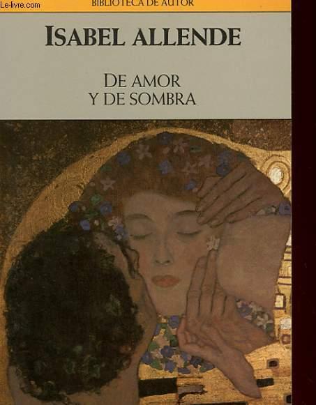de amor y de sombra. de amor y de sombra