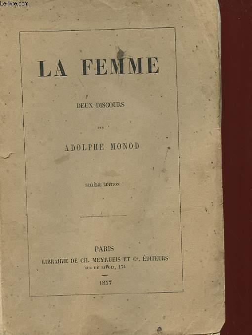 LA FEMME - DEUX DISCOURS