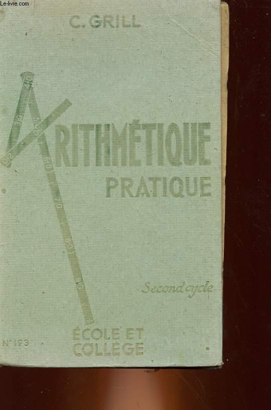 ARITHMETIQUE PRATIQUE - 2° CYCLE