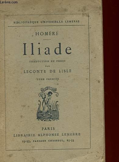 ILIADE - TOME 1 ET 2