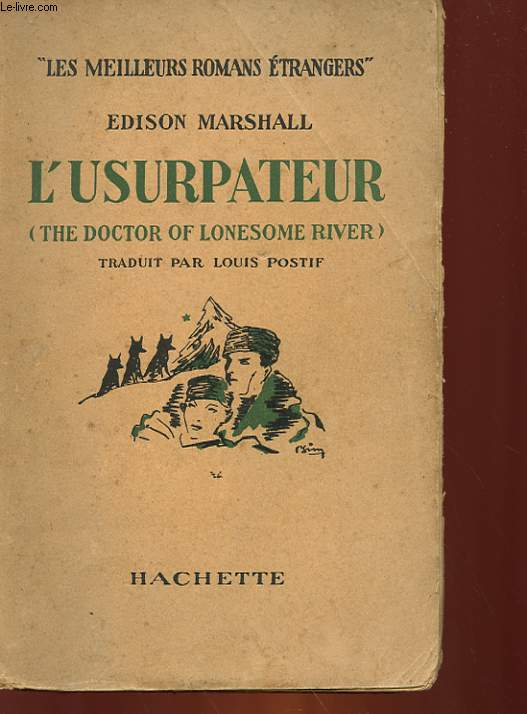 L'USURPATEUR - THE DOCTOR OF LONESOME RIVER