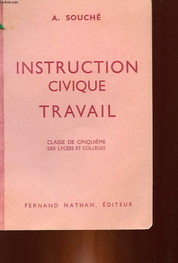 INSTRUCTIN CIVIQUE TRAVAIL - CLASSE DE 5° DES LYCEES ET COLLEGES