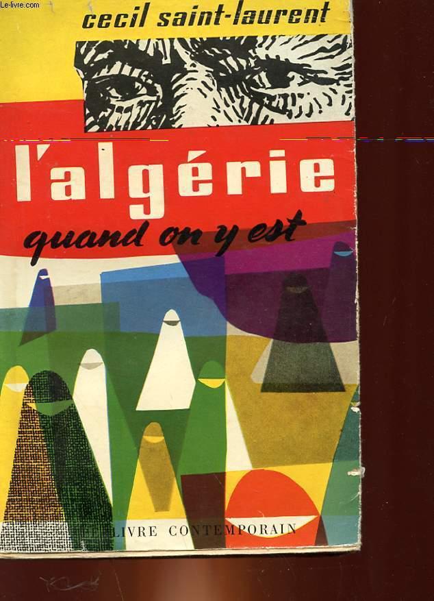L'ALGERIE QUAND ON Y EST...
