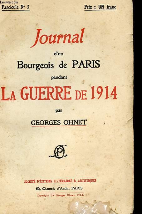 JOURNAL D'UN BOURGEOIS DE PARIS PENDANT LA GUERRE DE 1914 - FASCICULE N°3