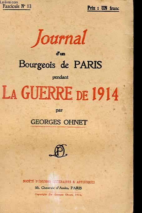 JOURNAL D'UN BOURGEOIS DE PARIS PENDANT LA GUERRE DE 1914 - FASCICULE N°