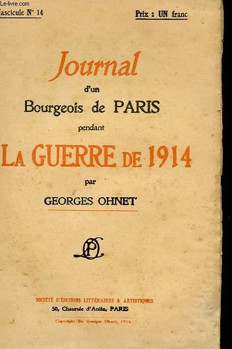JOURNAL D'UN BOURGEOIS DE PARIS PENDANT LA GUERRE DE 1914 - FASCICULE N°14