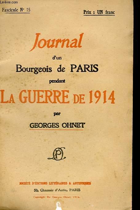 JOURNAL D'UN BOURGEOIS DE PARIS PENDANT LA GUERRE DE 1914 - FASCICULE N°15
