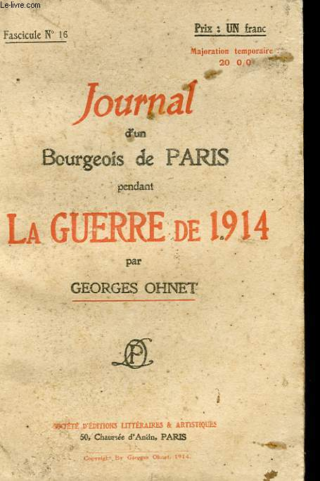 JOURNAL D'UN BOURGEOIS DE PARIS PENDANT LA GUERRE DE 1914 - FASCICULE N°16