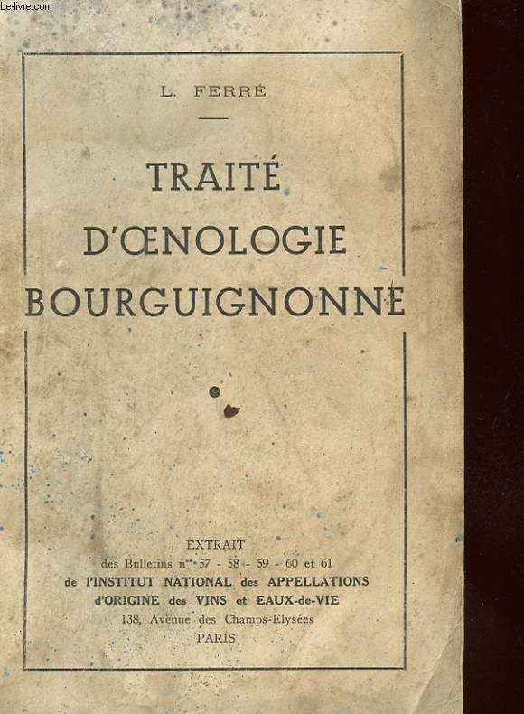 TRAITE D'OENOLOGIE BOURGUIGNONNE