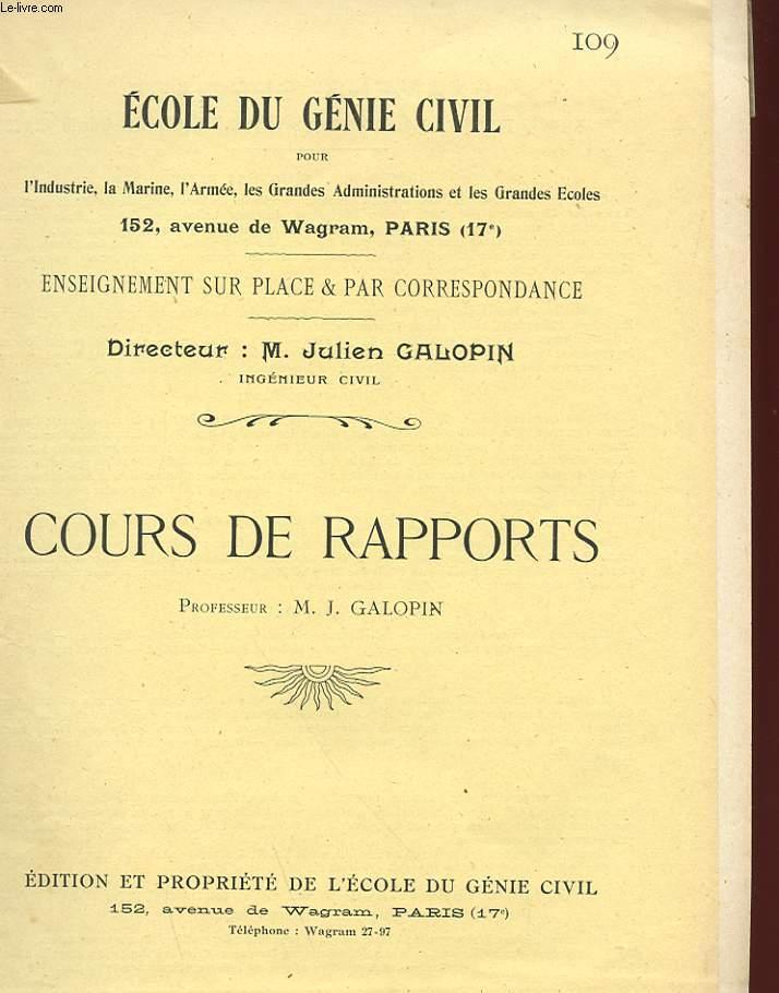 ECOLE DU GENIE CIVIL - N°109 - COURS DE RAPPORTS