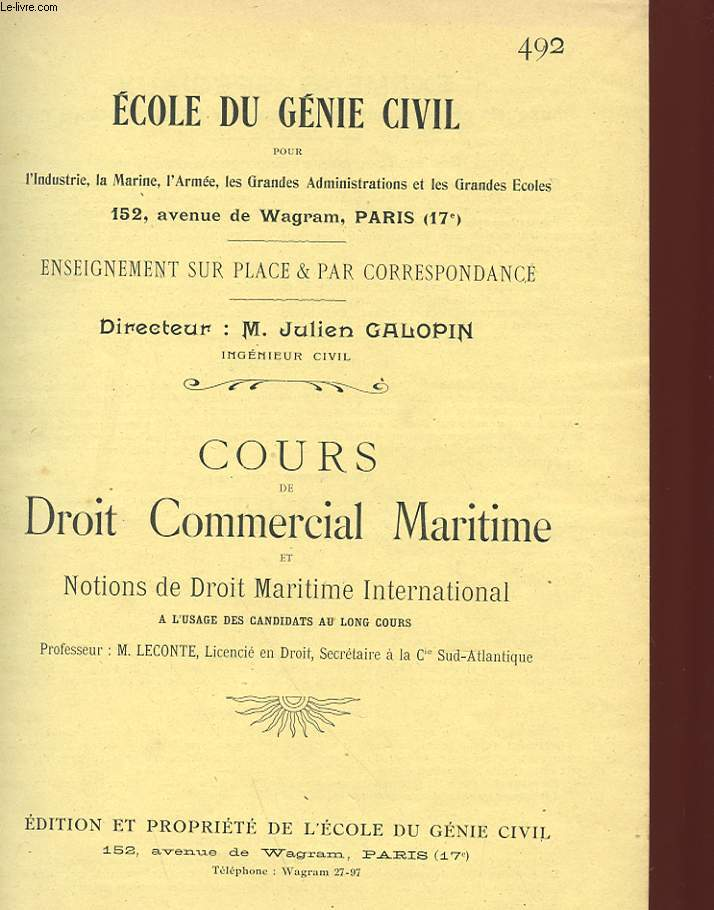 ECOLE DU GENIE CIVIL - N°492 - COURS DE DROIT COMMERCIAL MARITIME ET NOTIONS DE DROIT MARITIME INTERNATIONAL A L'USAGE DES CANDIDATS AU LONG COURS