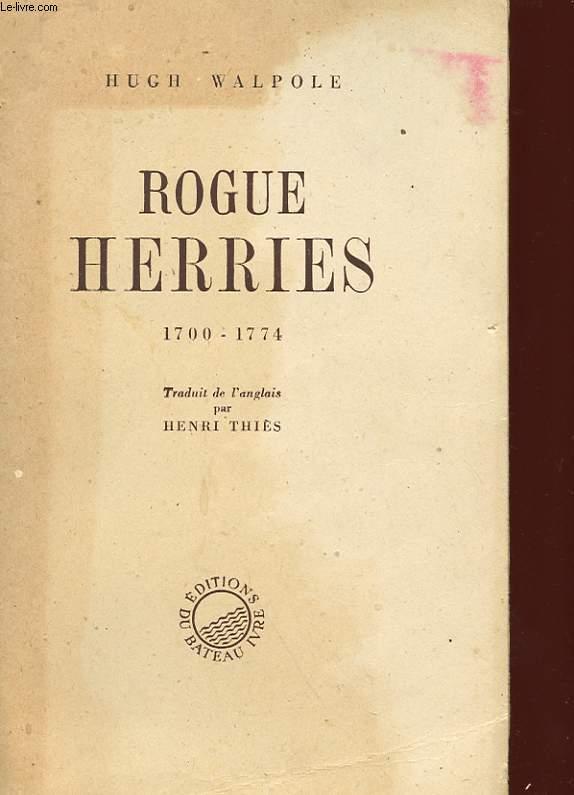 ROGUE HERRIES 1700 - 1774