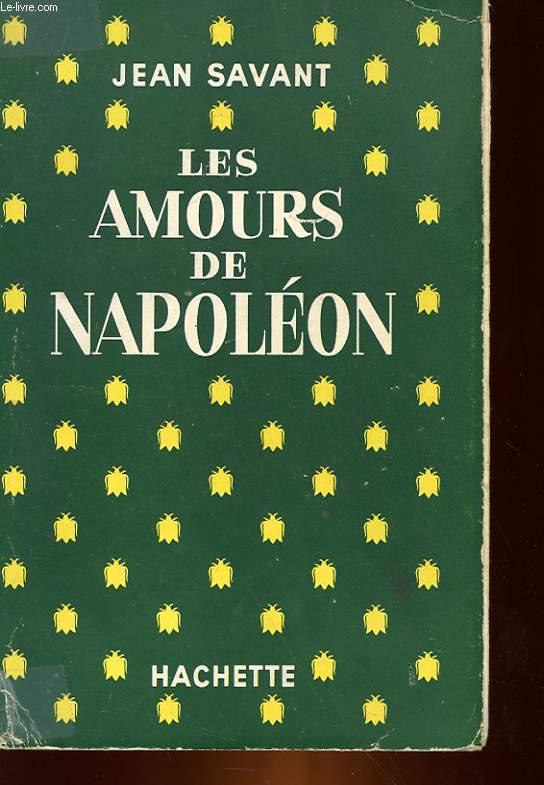LES AMOUR DE NAPOLEON
