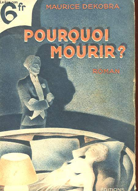POURQUOI MOURIR?