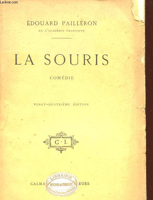 LA SOURIS - COMEDIE EN TROIS ACTES