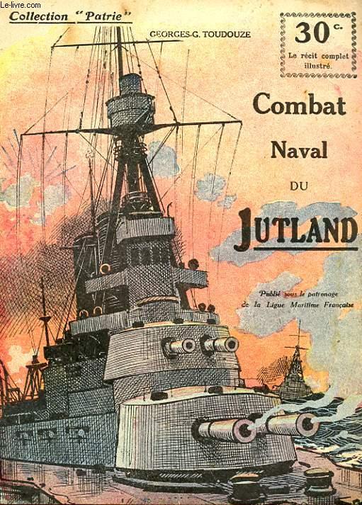 COLLECTION PATRIE N° 12 - COMBAT NAVAL DU JUTLAND