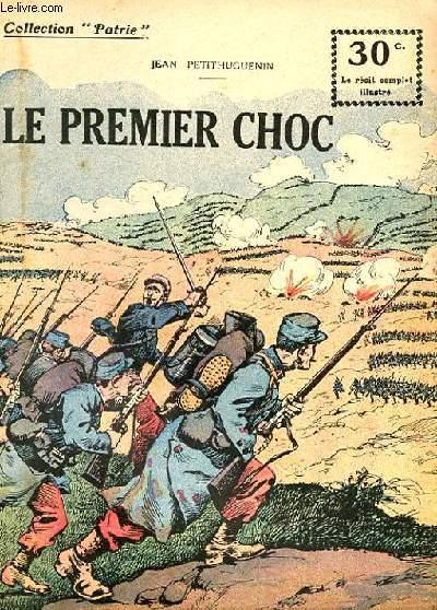 COLLETION PATRIE N° 50 - LE PREMIER CHOC