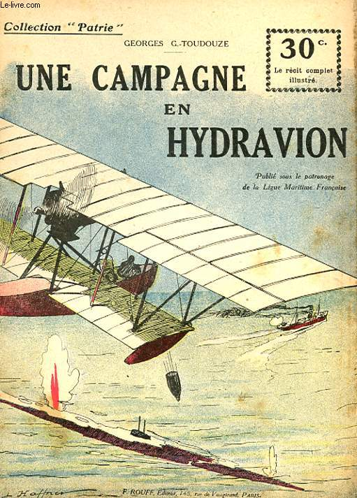 COLLECTION PATRIE N° 76 - UNE CAMPAGNE EN HYDRAVION