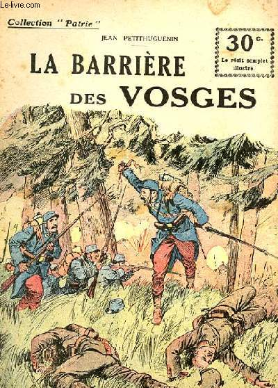 COLLECTION PATRIE N° 86 - LA BARRIERE DES VOSGES