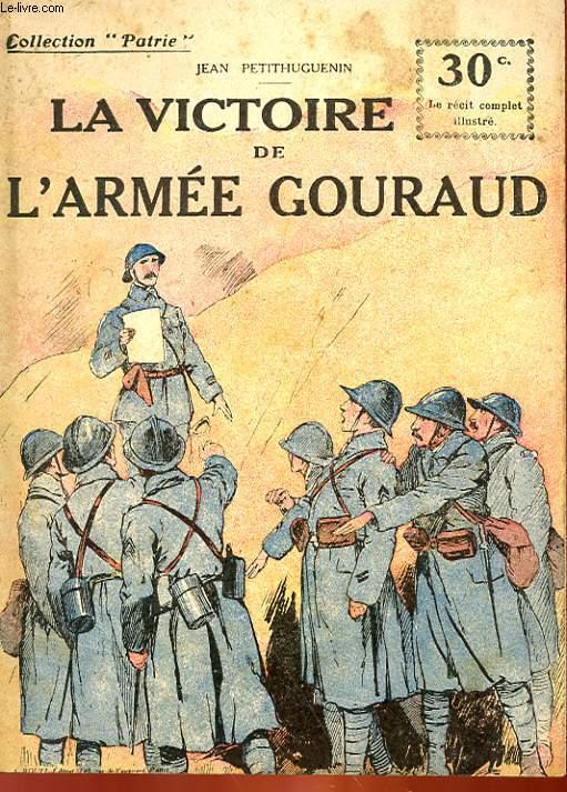 COLLECTION PATRIE N° 121 - LA VICTOIRE DE L'ARMEE GOURAUD