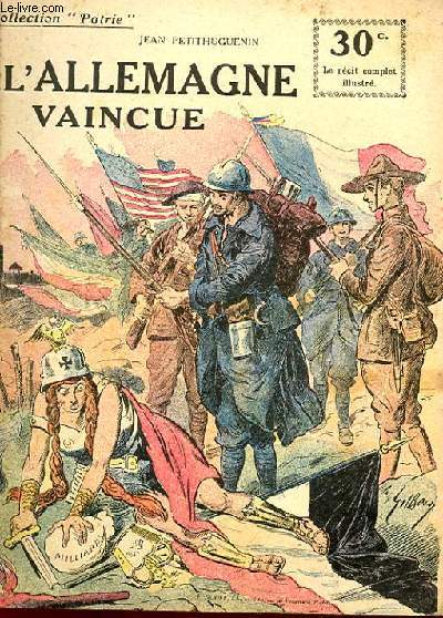 COLLECTION PATRIE N° 151 - L'ALLEMAGNE VAINCUE