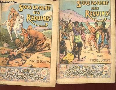COLLECTION PRINTEMPS - N° 19 et 20 (complet en 2 tomes) - SOUS LA DENT DES REQUINS!