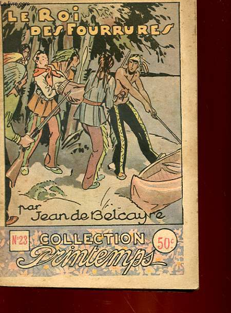 COLLECTION PRINTEMPS - N°23 (complet en 1 volume) - LE ROI DES FOURRURES
