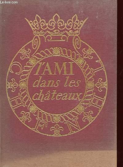 L'AMI DANS LES CHATEAUX
