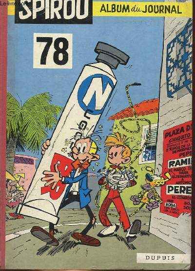 SPIROU ALBUM DU JOURNAL N°78 - 23° ANNEE du N°1165 au n°1175