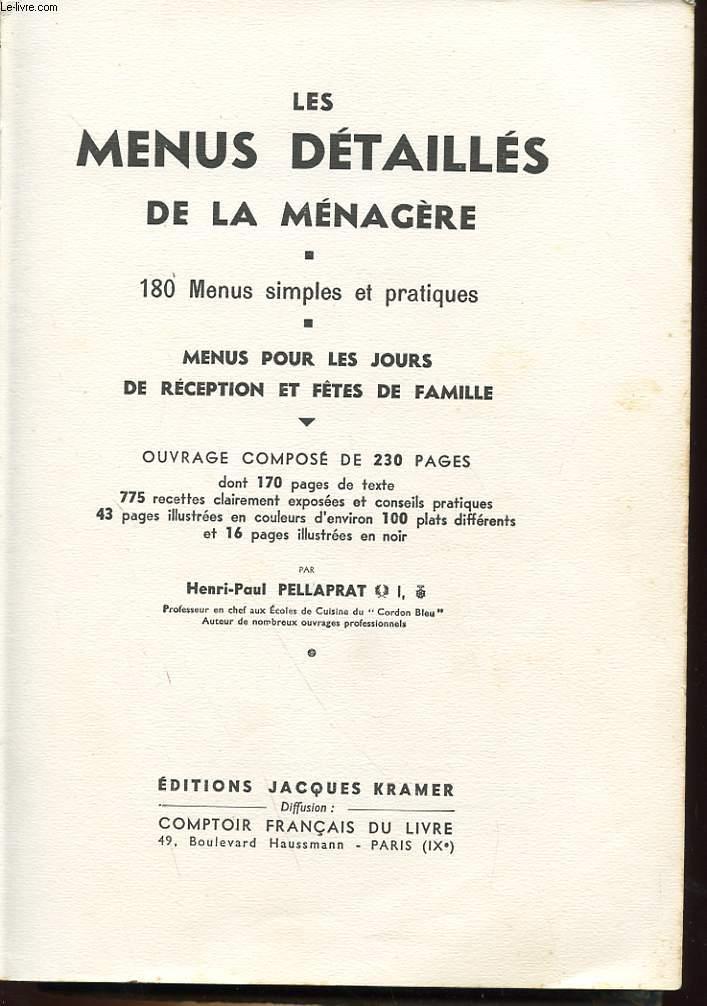LES MENUS DETAILLES DE LA MENAGERE - 180 MENUS SIMPLES ET PRATIQUES - MENUS POUR LES JOURS DE RECEPTION ET FETES DE FAMILLE