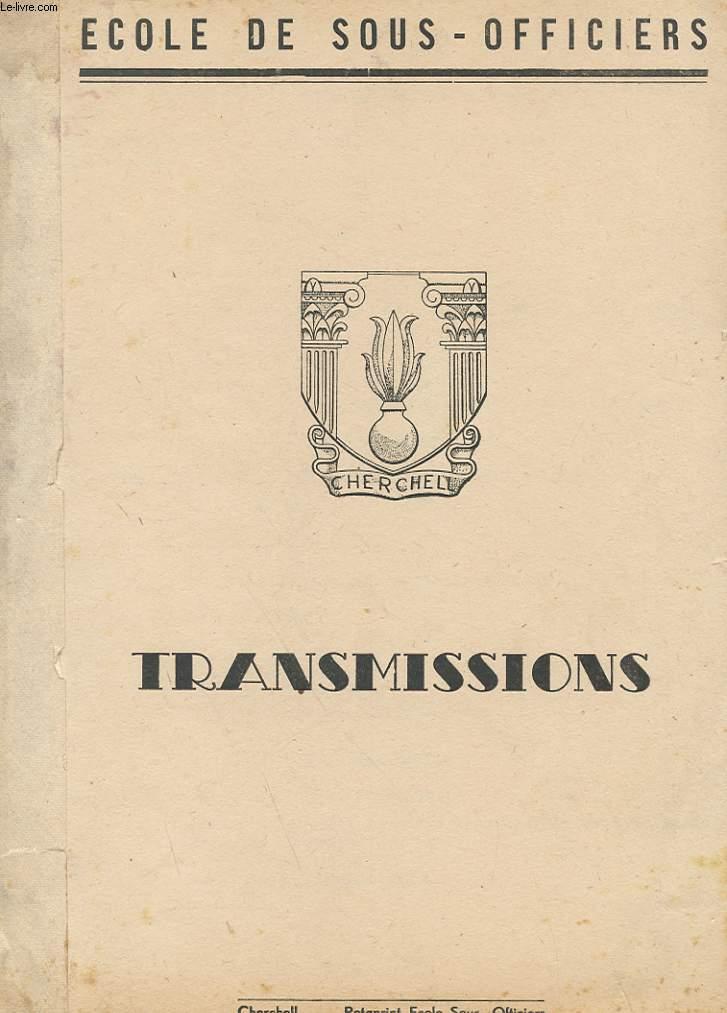 ECOLE DE SOUS-OFFICIERS  TRANSMISSIONS
