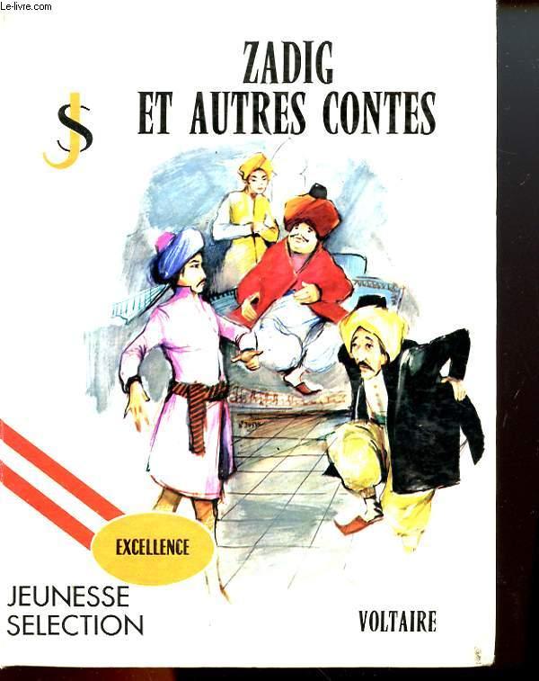ZADIG ET AUTRES CONTES - ADAPTATION POUR LA JEUNESSE