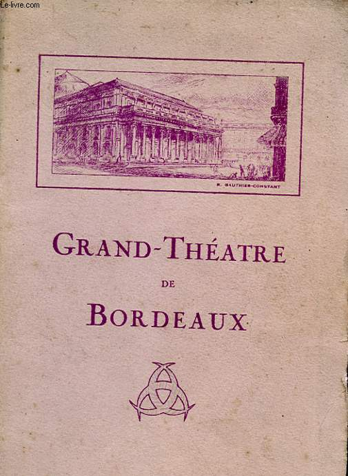 1 PROGRAMME GRAND-THEATRE DE BORDEAUX - SAISON 1934 - 1935 - MANON - OPERA-COMIQUE EN 5 ACTES